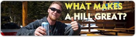 what makes a hill great