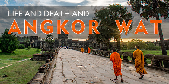 life-death-angkor-wat
